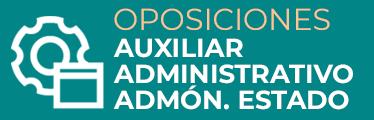 Oposiciones Auxiliar Administrativo Administración del Estado